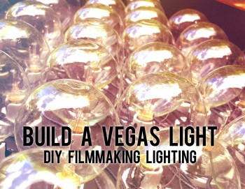 vegas light diy filmmaking lighting suttlefilm