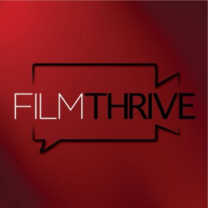Film Thrive Podcast